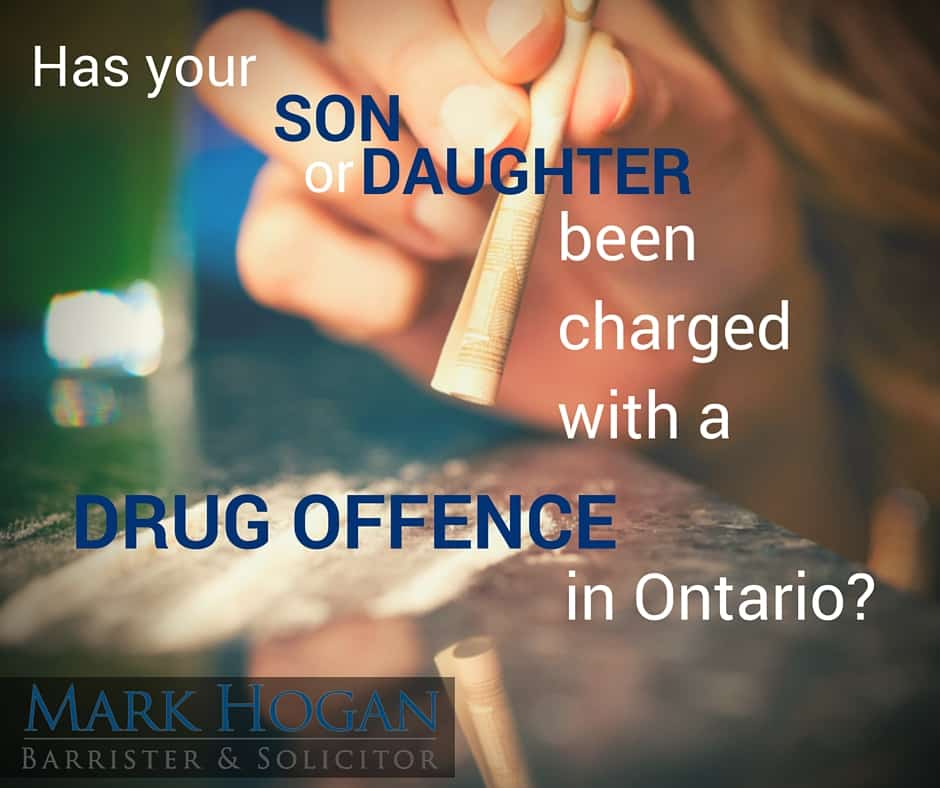 mark-hogan-mississauga-law-firm-toronto-criminal-lawyer-has-your-son-or-daughter-been-charged with-a-drug-offence-in-Ontario